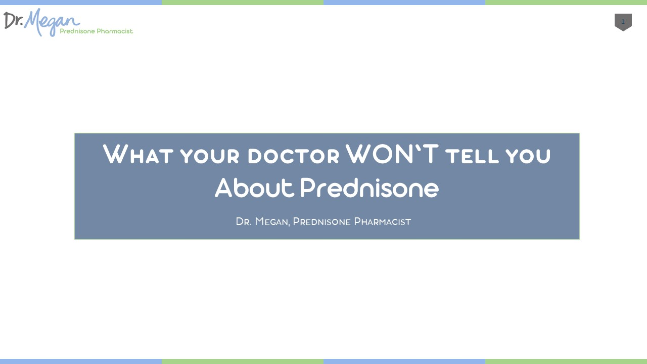 What your doctor WON'T tell you about prednisone…