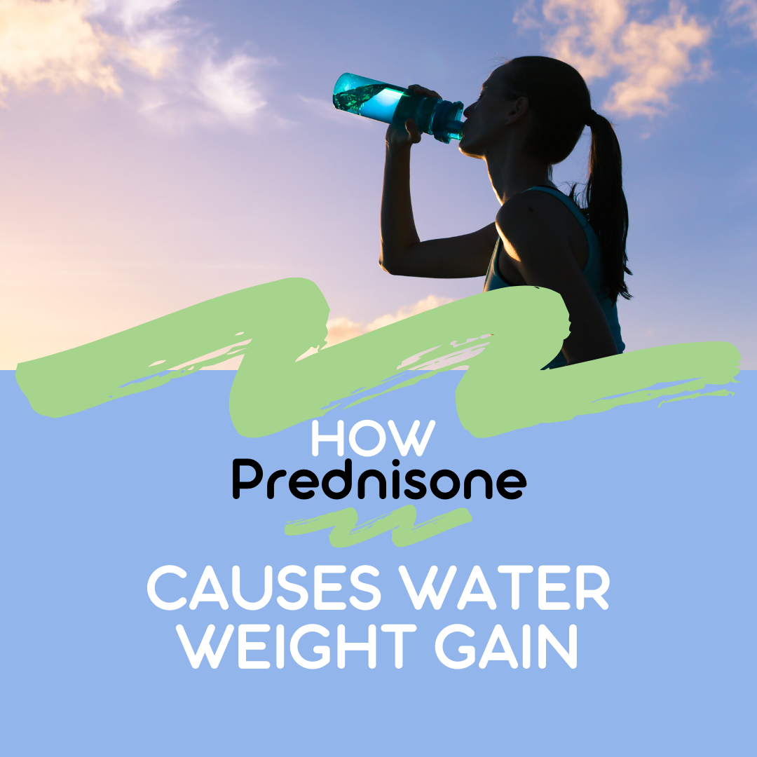 Water Weight Gain – How Prednisone Causes It