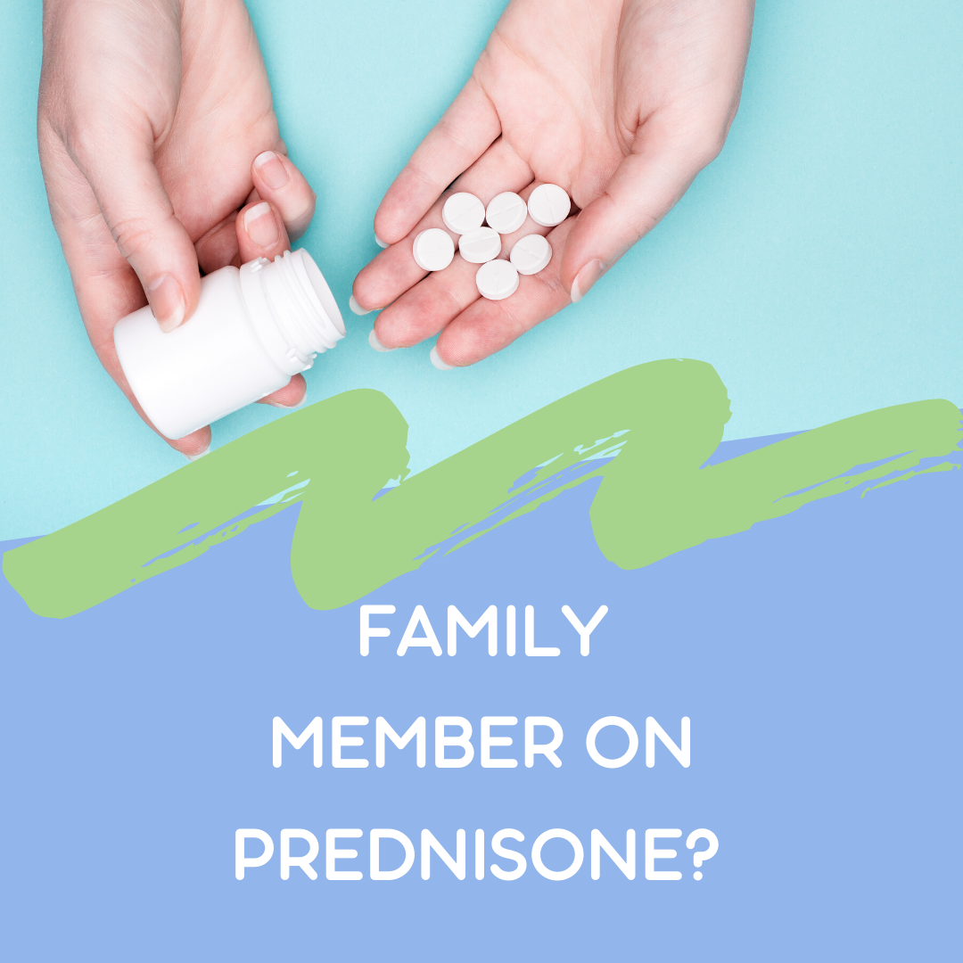 What I Wish My Family Knew About Prednisone Side Effects