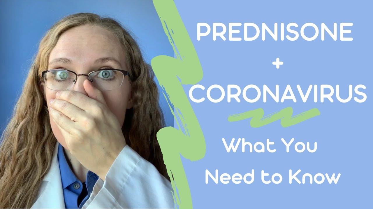 Prednisone 💊 & Coronavirus 😷: What You Need To Know