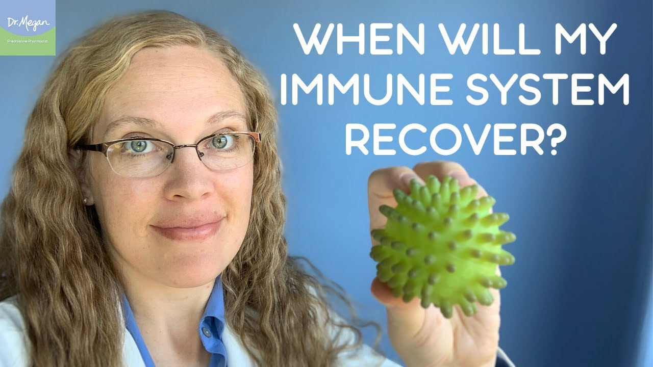 Prednisone: When Will My Immune System Recover?