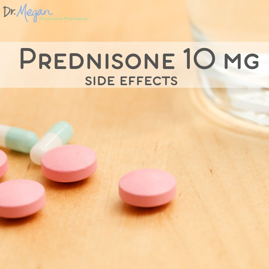 Prednisone Low Dose: 10 mg Side Effects