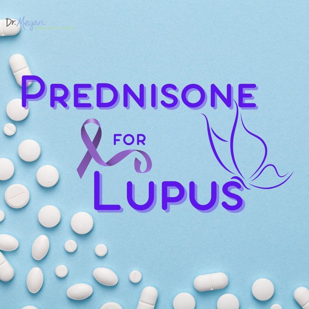 Prednisone for Lupus – The Super Loopie Woman Interview