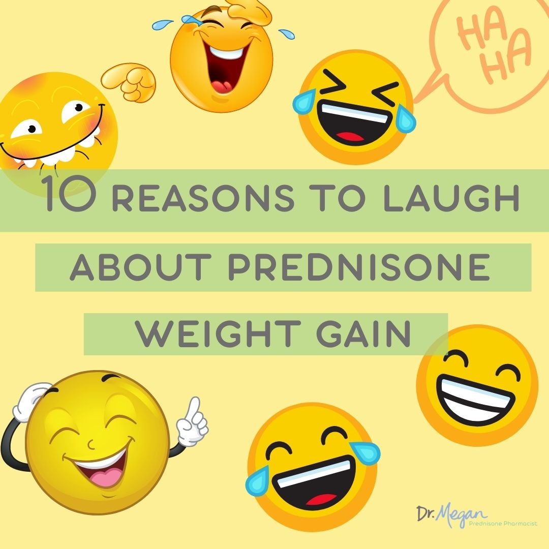 10 Reasons You Will Laugh About Prednisone Weight Gain